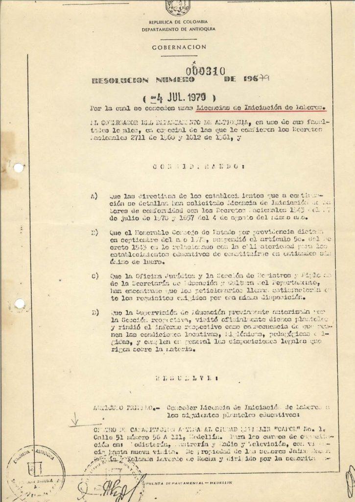*Acorde con los nuevos requisitos de la educación formal en Colombia, la Escuela obtiene la Licencia de funcionamiento (Resolución 000310 del 4 de julio de 1979). *También se obtiene la aprobación de matrículas y pensiones.