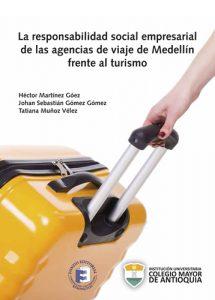 La-responsabilidad-social-empresarial-de-las-agencias-de-viaje-de-Medellin-frente-al-turismo-Uniremington