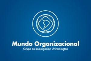 Mundo Organizacional Uniremington