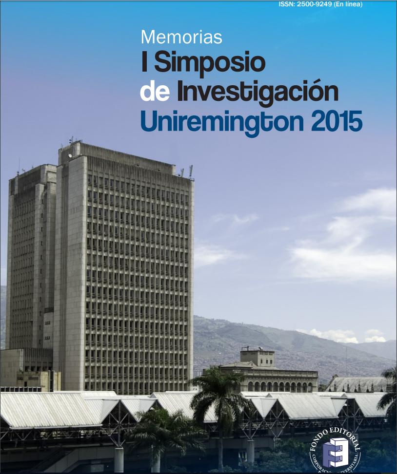 Primer simposio de investigación Uniremington 2015