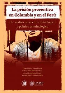 la prision preventiva en Colombia y en el peru - fondo editorial uniremington