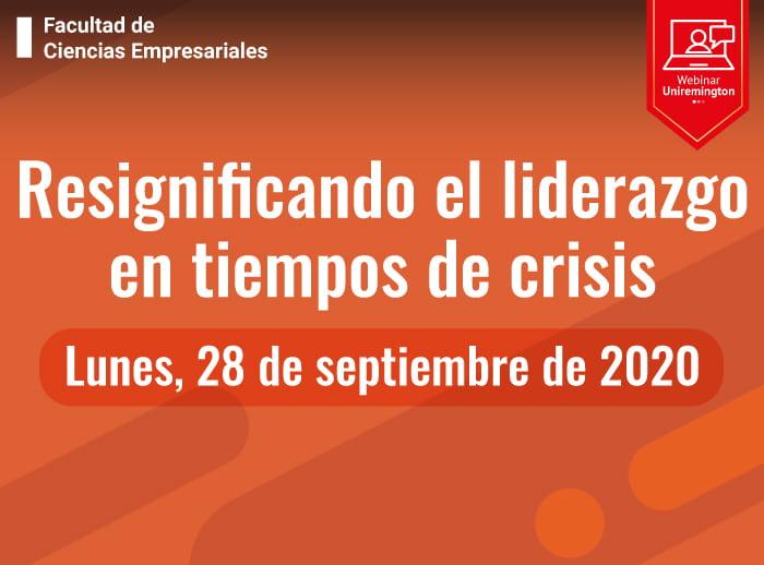 resignificando el liderazgo en tiempos de crisis