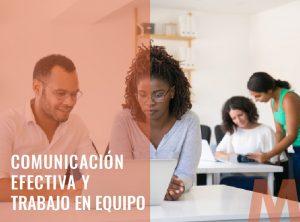 Comunicación Efectiva y Trabajo en Equipo