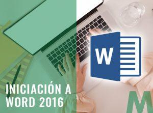 Iniciación a Word 2016 - Ofimatica