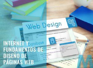 Internet y Fundamentos de Diseño de Páginas Web