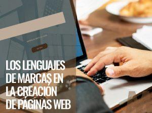 Los lenguajes de marcas en la creación de páginas web - Ofimatica