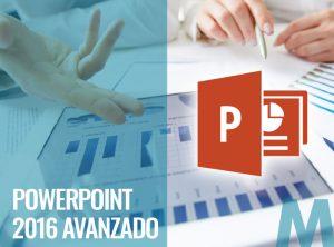Powerpoint 2016 Avanzado - Ofimatica
