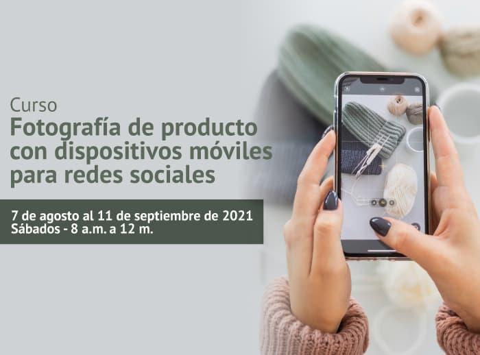 Curso-Fotografía-de-producto-con-dispositivos-móviles-para-redes-sociales