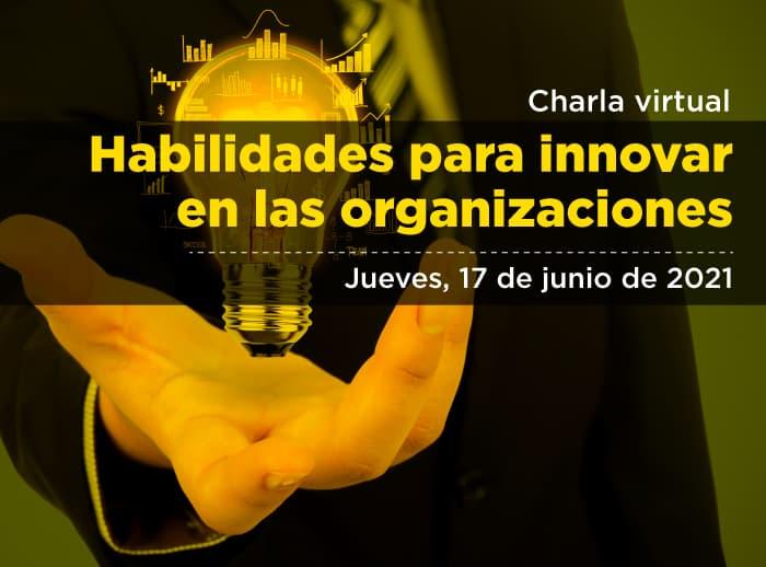 Habilidades para innovar en las organizaciones