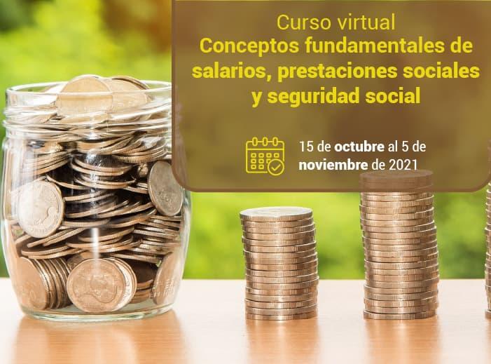 Curso virtual conceptos fundamentales de salarios, prestaciones sociales y seguridad social